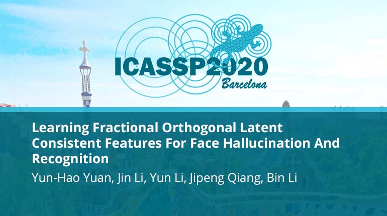 Learning Fractional Orthogonal Latent Consistent Features For Face Hallucination And Recognition