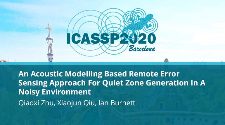 An Acoustic Modelling Based Remote Error Sensing Approach For Quiet Zone Generation In A Noisy Environment