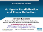 Multigrain Parallelization and Power Reduction