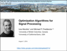 Optimization Algorithms for Signal Processing