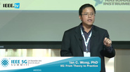 Silicon Valley 5G Summit 2015 - Ian C. Wong - 5G: From Theory to Practice