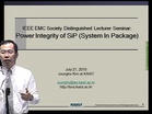 EMC - Joungho Kim - Power Integrity of SiP (System in Package)