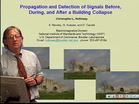 EMC - Chris Holloway - Propagation and Detection of Signals Before, During, and After a Building Collapse