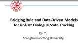 Bridging Rule and Data-Driven Models for Robust Dialogue State Tracking