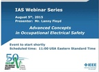 IAS Webinar Series:  IAS Advanced Concepts in Occupational Electrical Safety