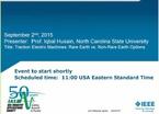 IAS Webinar Series:  Traction Electric Machines: Rare Earth vs. Non-Rare Earth Options