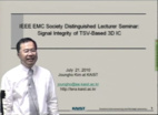 EMC - Joungho Kim - Signal integrity of TSV-based 3D IC