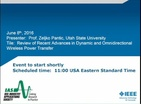 IAS Webinar Series:  Review of Recent Advances in Dynamics and Omnidirectional Wireless Power Transfer