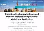 Discontinuities-Preserving Image and Motion Coherence: Computational Models and Applications