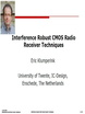 Interference Robust CMOS Radio Receiver Techniques