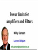 Power Limits for Amplifiers and Filters