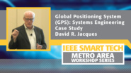 Global Positioning System (GPS): Systems Engineering Case Study
