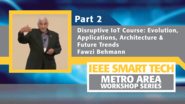 Disruptive Internet of Things course - Evolution, Applications, Architecture and Future Trends, Part 2