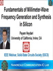 Fundamentals of Millimeter Wave Frequency Generation and Synthesis in Silicon Videos
