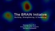 The BRAIN Initiative: Building, Strengthening, & Sustaining