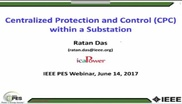 Centralized Protection and Control (CPC) within a Substation