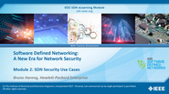 IEEE SDN: SDN and Security Module 2 - SDN Security Use Cases