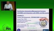 2017 PES GM Tutorial - Distribution Automation/Management Systems  - Part 6