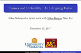 IEEE SPS Webinar: Nikos Sidiropoulos (Jointly with Nikos Kargas, Xiao Fu) - Tensors and Probability: An Intriguing Union