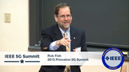 Princeton 5G Summit - Robert S. Fish Keynote - No Man (or Woman) left Behind - Opportunities for All