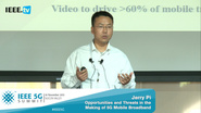 Silicon Valley 5G Summit 2015 - Jerry Pi - Riding the Mobile Traffic Tsunami: Opportunities and Threats in the Making of 5G Mobile Broadband