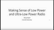 Making Sense of Low Power and Ultra-Low Power Radio