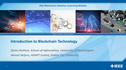 IEEE Blockchain: Introduction to Blockchain Technology