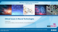 IEEE Brain: Ethical Issues in Neural Technologies