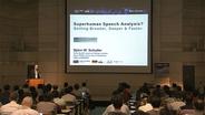 ASRU 2017: Bjorn Schuller - Super Human Speech Analysis? Getting Broader, Deeper and Faster