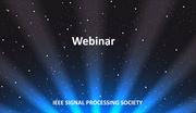 IEEE SPS Webinar: Vikram Krishnamurthy-Digital Signaling Interacting Social Sensors and Social Networks