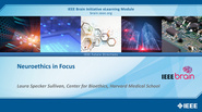 IEEE Brain: Neuroethics in Focus