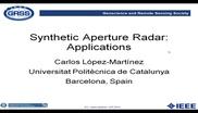 Synthetic Aperture Radar: Applications