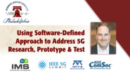 'Using Software-Defined Approach to Address 5G Research, Prototype and Test'