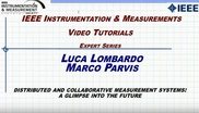 Distributed and Collaborative Measurement Systems