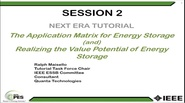 Energy Storage Tutorial: Session 2 of 4 - The Application Matrix for Electrical Energy Storage