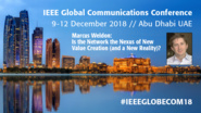 Is the Network the Nexus of New Value Creation (and a New Reality)? - Marcus Weldon at IEEE GLOBECOM 2018