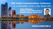 Evolution of NFV/SDN for New 5G Network Platforms and Use Cases - Udayan Mukherjee at IEEE GLOBECOM 2018