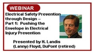 Electrical Safety Prevention Through Design Part 1: Pushing the Envelope in Electrical Injury Prevention