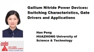 Gallium Nitride Power Devices: Switching Characteristics, Gate Drivers and Applications