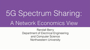 IEEE Future Networks: 5G Spectrum Sharing: A Network Economics View