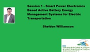 Smart Power Electronics Based Active Battery Energy Management Systems for Electric Transportation