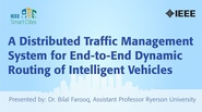 A Distributed Traffic Management System for End-to-End Dynamic Routing of Intelligent Vehicles