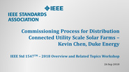 IEEE Std 1547 Workshop - NERC - Atlanta, GA - Sept. 2018: Utility Scale Solar - Kevin Chen