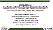 Coordination of Gridcodes and Generator Standards