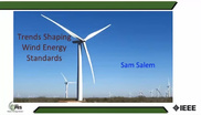 Trends Shaping Wind Energy Standards