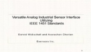 Industrial Standards and IoT Use Cases - Talk Three: IECON 2018: Versatile Analog Industrial Sensor Interface utilizing IEEE 1451 Standards