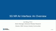 5G NR Air Interface:  An Overview