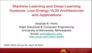 Machine Learning and  Deep Learning Systems: Low Energy VLSI Architectures and Applications