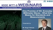 One Promise of 5G: Everyday Millimeter Waves: What This Means for Standards and Measurements Video