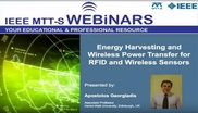 Energy Harvesting and Wireless Power Transfers for RFID and Wireless Sensors Video
